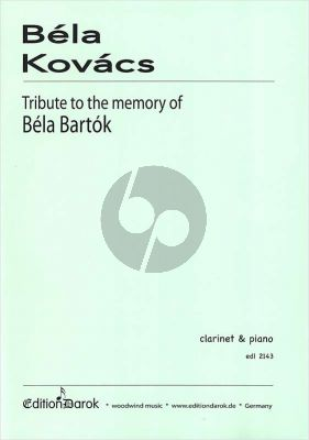 Kovacs Tribute to the Memory of Béla Bartók Clarinet[Bb]-Piano