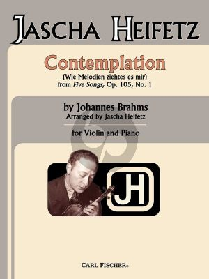 Brahms  Contemplation (Wie Melodien zieht es mir Op.105 No.1) Violin-Piano (Heifetz)