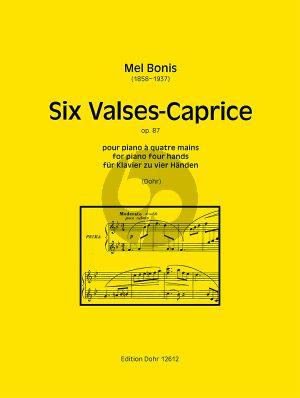 Bonis Six Valses-Caprice Op. 87 Piano 4 Hds (Christoph Dohr)