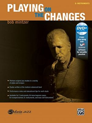 Mintzer Playing on the Changes Eb Instruments (Alto Sax.) (Book-DVD)