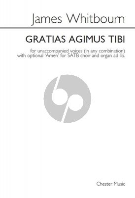 Whitbourn Gratias Agimus Tibi SATB