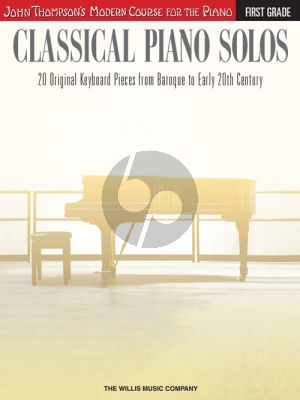 Thompson Classical Piano Solos First Grade