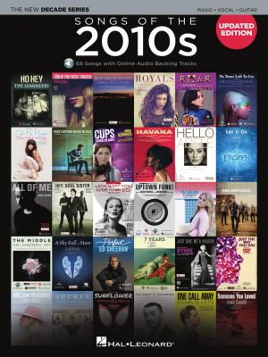 Songs of the 2010s Piano-Vocal-Guitar (The New Decade Series Book with Online Play-Along Backing Tracks)