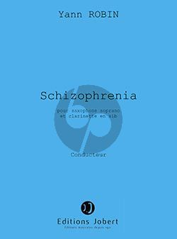 Robin Schizophrenia for Clarinette in Bb and Saxophone Soprano Score and Parts