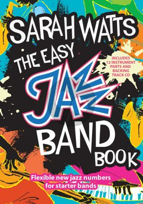 Watts The Easy Jazz Band Book (all C.-Bb.-Eb.-Bass clef ) (Bk-Cd)