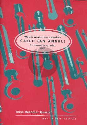 Nieuwkerk Catch (an Angel) 4 Recorders (SAAT) (Score/Parts)