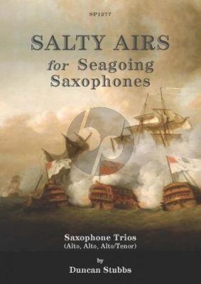 Stubbs Salty Airs for Seagoing Saxophones 3 Saxophones (AAA/AAT)
