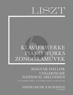 Liszt Ungarische National-Melodien and other Works Piano