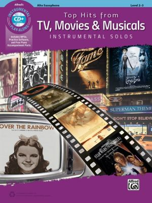 Top Hits from TV, Movies & Musicals Instrumental Solos Alto Sax. (Bk-Cd)
