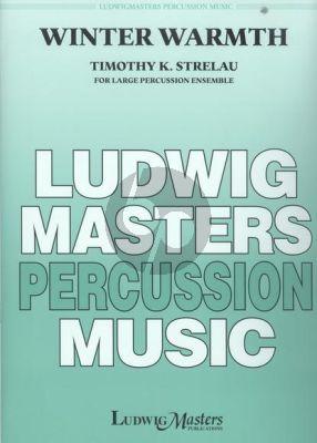 Strelau Winter Warmth Lage Percussion Ensemble (Score/Parts)