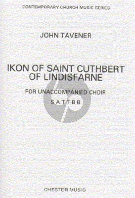 Tavener Ikon Of Saint Cuthbert Of Lindisfarne SATTBB