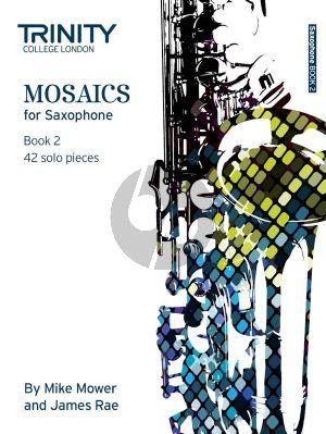 Mosaics for Saxophone Vol.2 (42 Solo Pieces)