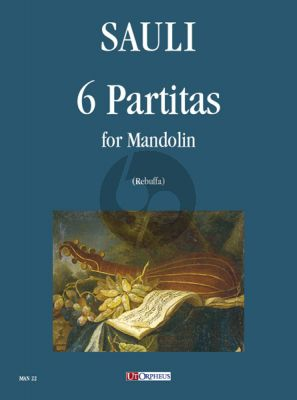 Sauli 6 Partitas for Mandolin (edited by Davide Rebuffa)