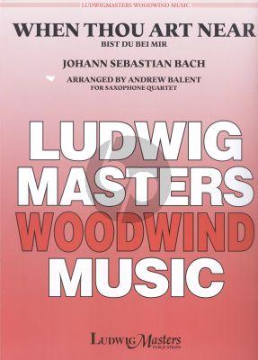Bach When Thou Art Near (Bist du bei mir) 4 Sax. (AATB)