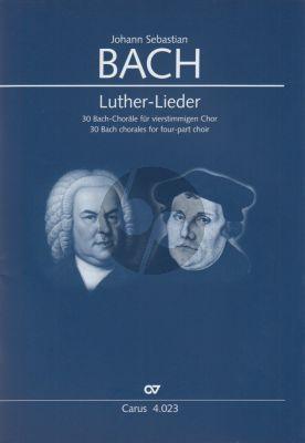 Bach Luther-Lieder (30 Bach Choräle) SATB