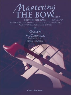 McCormick Mastering the Bow Part 2 Spiccato Double Bass