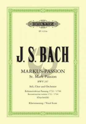 Bach Markus-Passion BWV 247 Soli-Chor und Orchester  KA