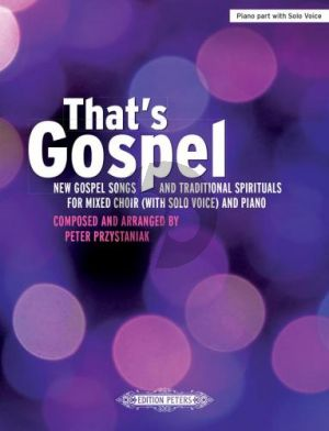 That's Gospel (New Gospel Songs and Traditional Spirituals) SATB -Piano