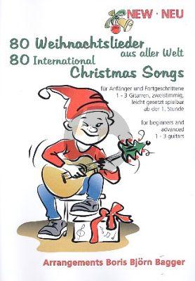 80 Weihnachtslieder aus aller Welt (1 - 3 Gitarren)