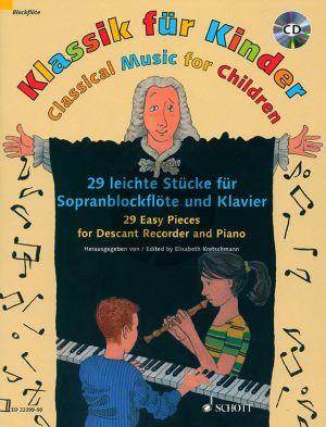 Klassik für Kinder (Classical Music for Children) Descant Recorder