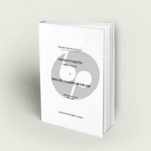 Toccate, Canzoni, Ricercari. Opere complete. Vol.I Organ or Harpsichord