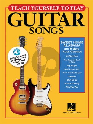 """Teach Yourself to Play Guitar Songs: """"Sweet Home Alabama and 9 more Rock Classics"""