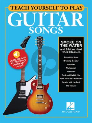 Teach Yourself To Play Guitar Songs: Smoke On The Water and 9 More Hard Rock Classics