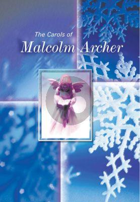 The Carols of Malcolm Archer SATB