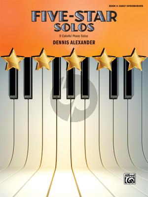Alexander Five-Star Solos Book 4 (9 Colorful Piano Solos)
