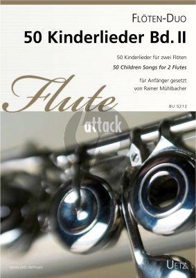 50 Kinderlieder Vol.2 2 Flöten (Rainer Mühlbacher)