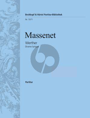 Massenet Werther (Drame Lyrique) (Full Score)