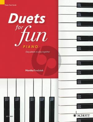 Duets for fun: Piano (Easy pieces to play together)