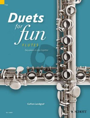 Duets for fun: Flutes (Easy pieces to play together) (Landgraf)