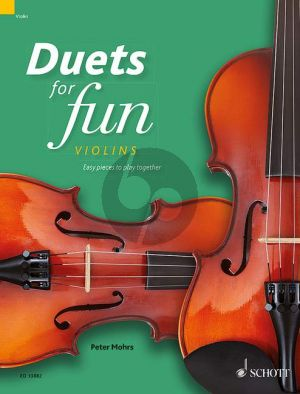Duets for fun: Violins (Easy pieces to play together) (Mohrs)