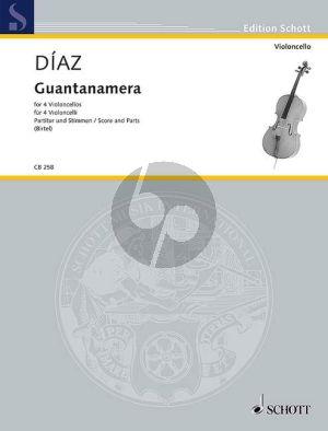 Diaz Guantanamera 4 Violoncellos (Score/Parts)
