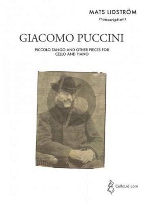 Puccini Piccolo Tango and Other Pieces for Cello and Piano