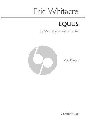 Whitacre Equus SATB-Piano Vocal Score