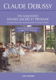 Debussy The Annotated Danses Sacrée et Profane for Pedal Harp