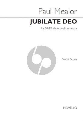 Mealor Jubilate Deo SATB-Orch. Vocal Score