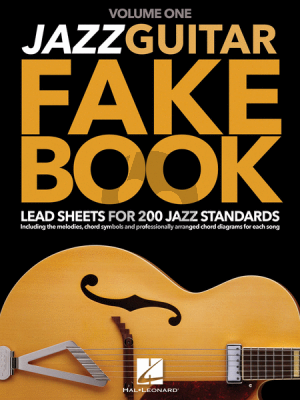 Jazz Guitar Fake Book Vol.1 Lead Sheets for 200 Jazz Standards