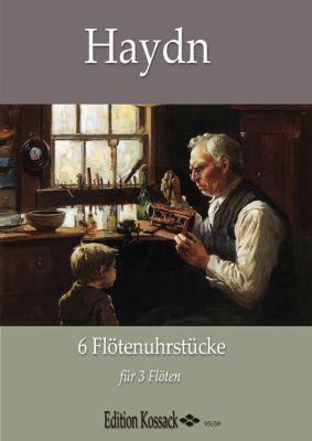 Haydn 6 Flötenuhrstücke 3 Flöten (Part./Stimmen)