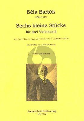 "Bartok 6 kleine Stücke aus dem Klavierzyklus ""Gyermekeknek) 3 Violoncellos"