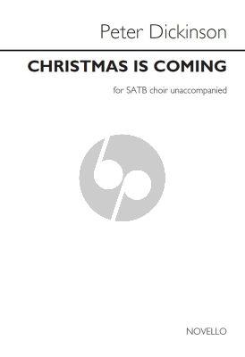 Dickinson Christmas is coming SATB