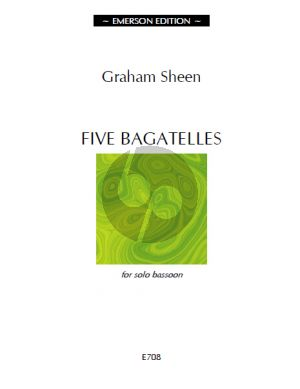 Sheen 5 Bagatelles for Bassoon solo