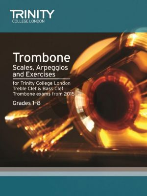Brass Scales & Exercises Grades 1-8: Trombone from 2015