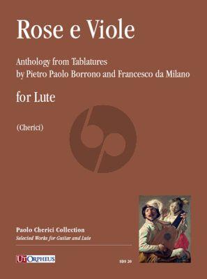Rose e Viole. Anthology from Tablatures by Pietro Borrono and Francesco da Milano)