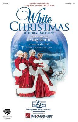 Berlin White Christmas (Choral Medley) SATB (arr. Mac Huff)