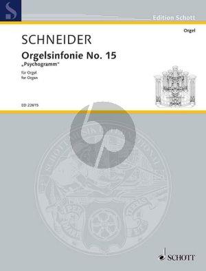 Schneider Orgelsinfonie No.15 Psychogramm (Max Reger in memoriam)