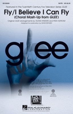 Fly/I Believe I Can Fly (from Glee) SATB-Piano