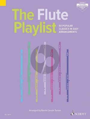 The Flute Playlist (50 Popular Classics in Easy Arrangements)